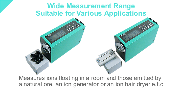 Wide Measurement Range Suitable for Various Applications